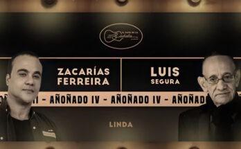 Zacarías Ferreira y Luis segura linda